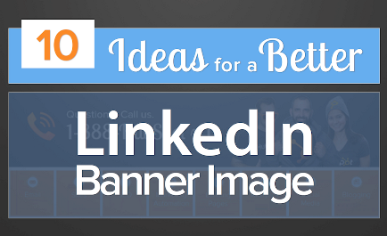 10 Ways Real Brands Spiced Up Their LinkedIn Banner Images [SlideShare]