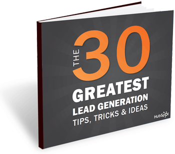 The 30 Greatest Lead Generation Tips, Tricks, & Ideas