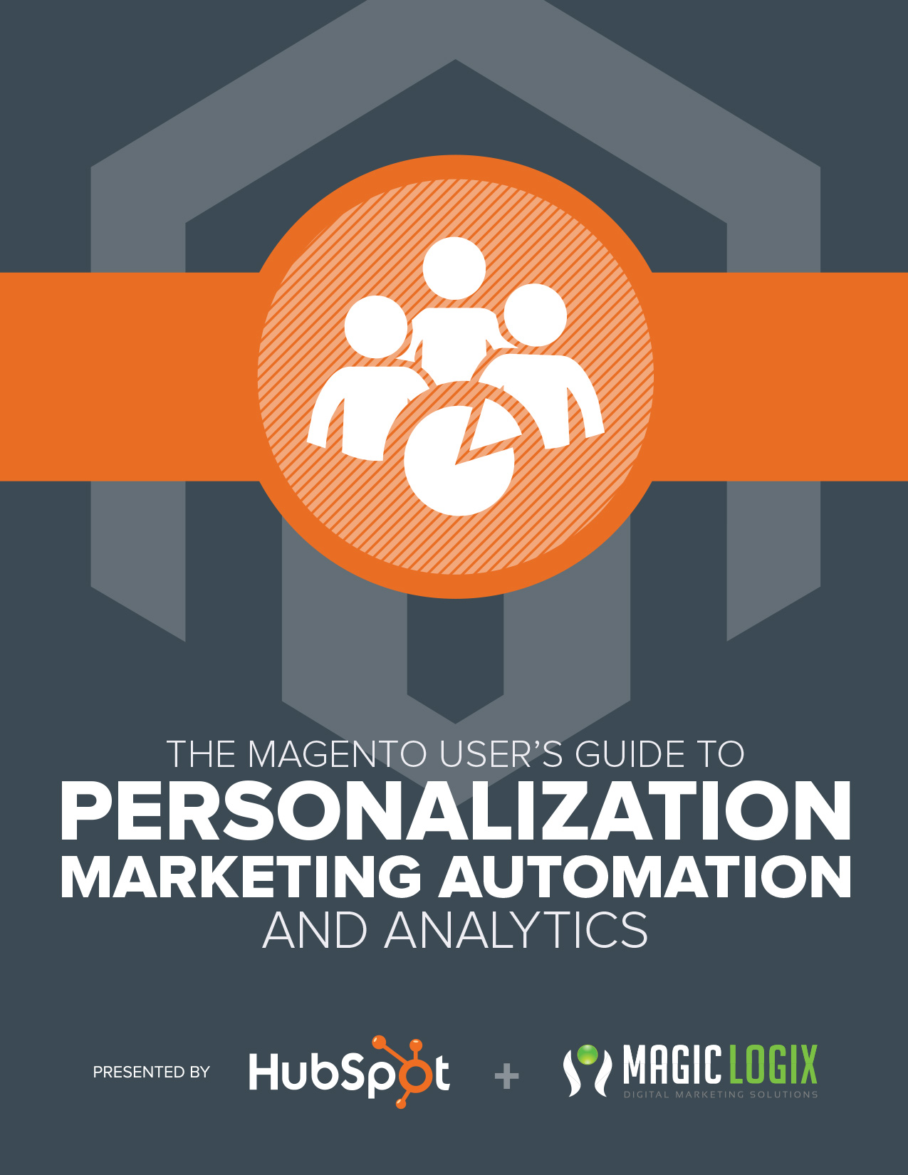 Magento User's Guide to Personalization, Marketing Automation and Analytics