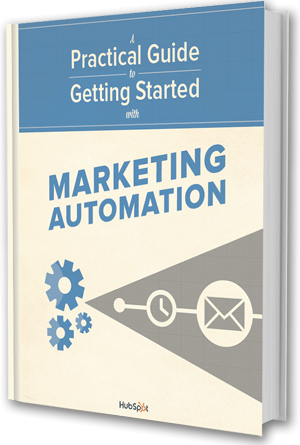 Free Download: A Practical Guide to Getting Started with Marketing Automation
