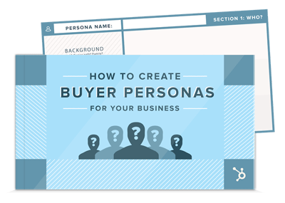 Free Template: How to Create Buyer Personas For Your Business
