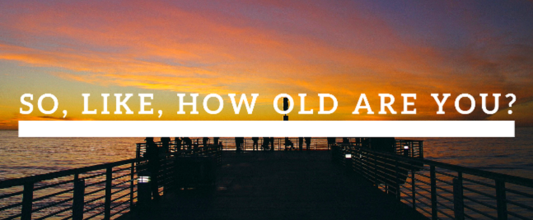 How_Old_Are_You.png
