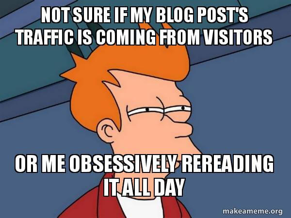 Futurama Fry meme with caption about blog post traffic