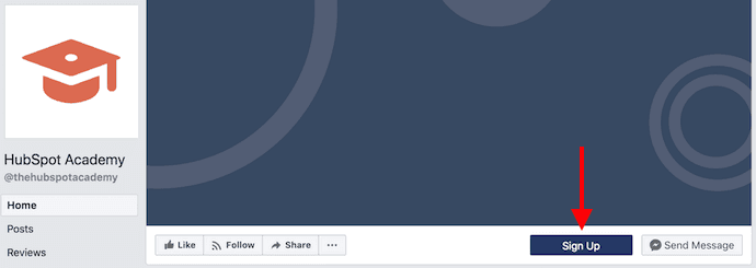 Facebook business page for HubSpot Academy with Sign Up button for email list building