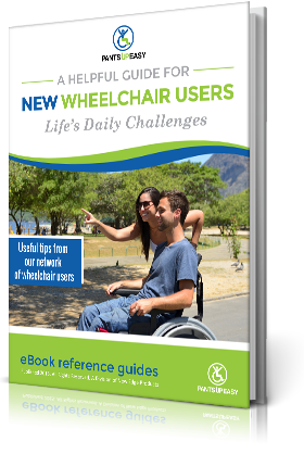 New Wheelchair Users - Life's Daily Challenges