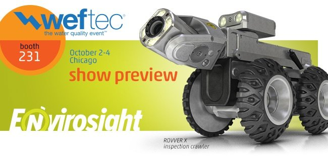 Find Envirosight at Booth 231 during WEFTEC