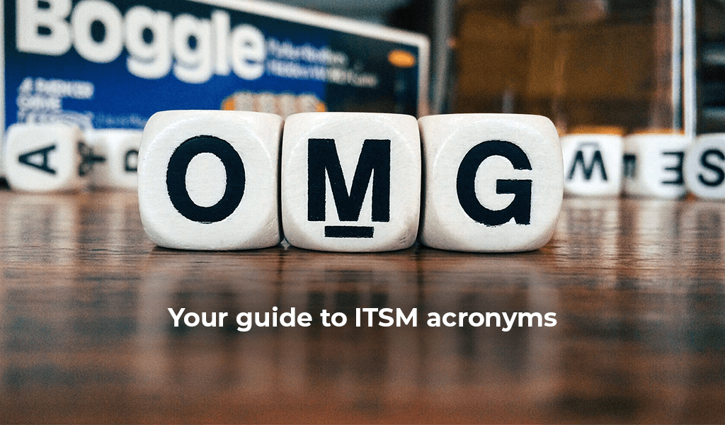 Your-guide-to-ITSM-acronyms