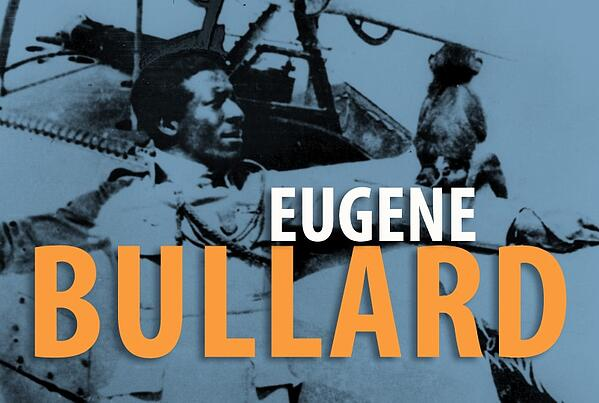 EugeneBullard.jpg takes you to U.S. Air Force page that includes more information on the first African American war hero pilot.