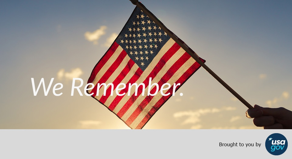 American flag over a sunset. Text over images reads: We remember. Brought to you by USAGov.