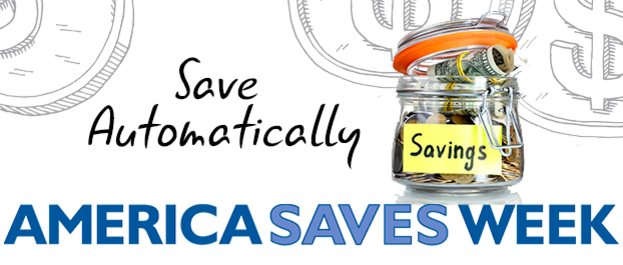 America Saves Week: February 27 through March 4, 2017