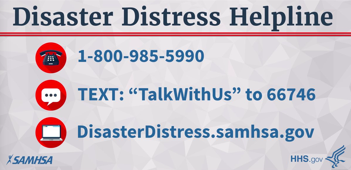 Card displaying SAMHSA/HHS's Disaster Distress Hotline  - 1-800-985-5990 ; Text