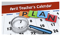 Picture of April Teacher's Calendar. Link takes you to Kids.gov's April Teacher's Calendar.