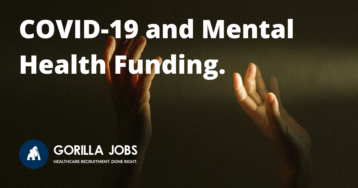 Gorilla Jobs Blog Covid-19 Mental Health Funding