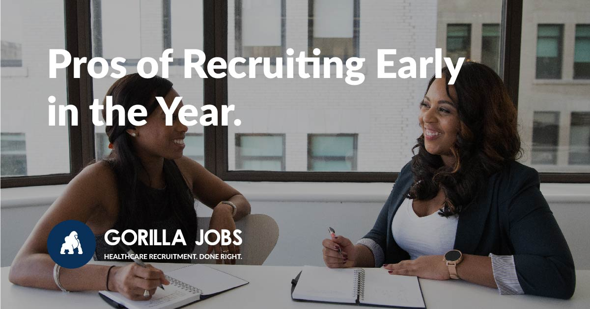 Gorilla Jobs Blog Pros Of Recruiting Early New Year's Resolution