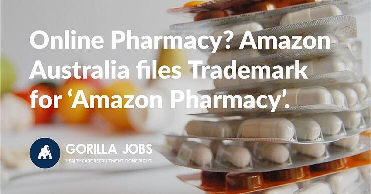 Online Pharmacy? Amazon Australia files trademark for Amazon Pharmacy