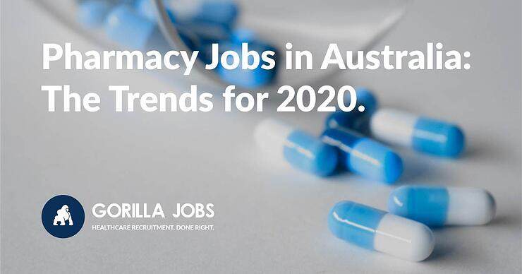 Pharmacy Jobs in Australia The Trends for 2020