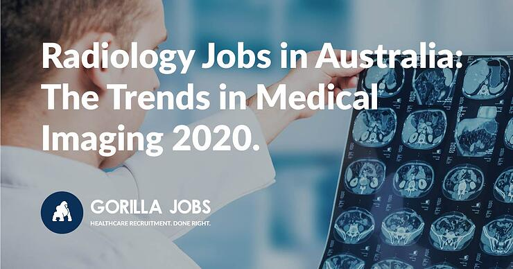 Radiology Jobs in Australia The Trends in Medical Imaging 2020 (2)