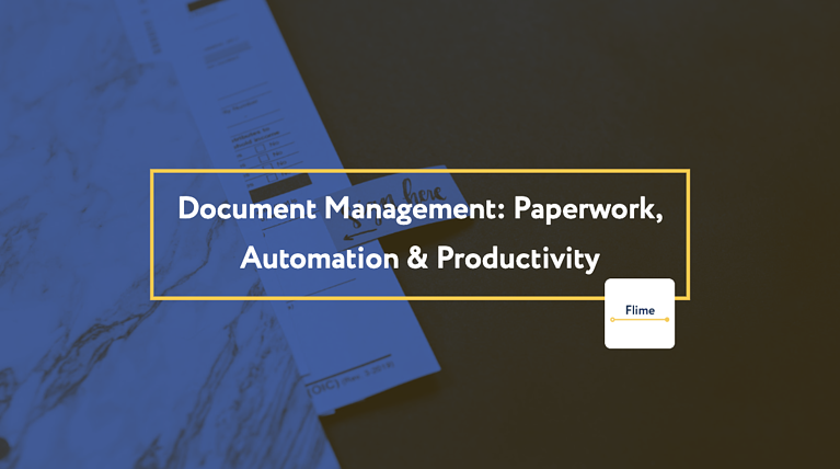Document Management: Paperwork, Automation & Productivity