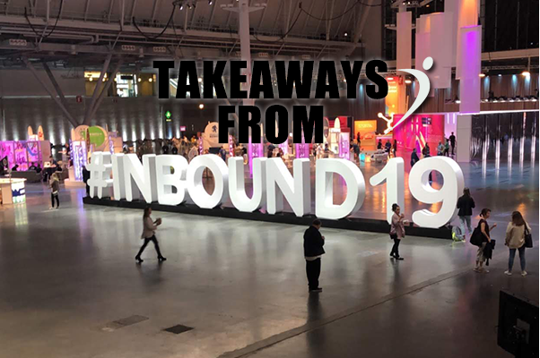 5 Takeaways from INBOUND 2019 from a Recruitment Firm
