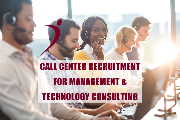 Case Study: Call Center Recruitment for Management & Technology Consulting