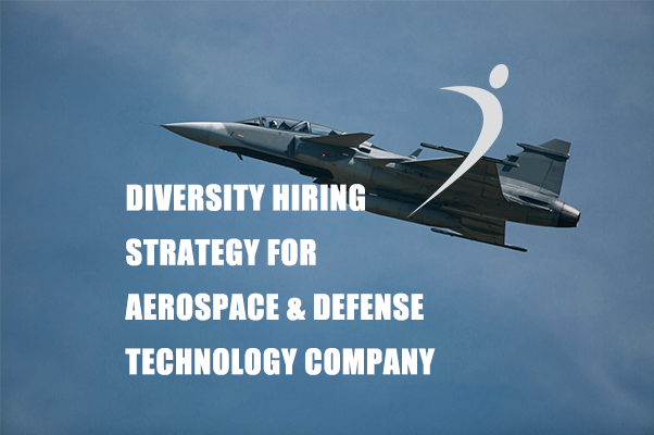 Case Study: Diversity Hiring Strategy for Aerospace & Defense Technology Company