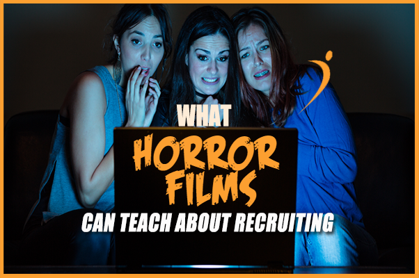 What Horror Films Can Teach About Recruiting