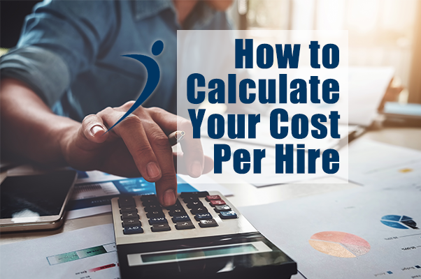 How to Calculate Your Cost Per Hire