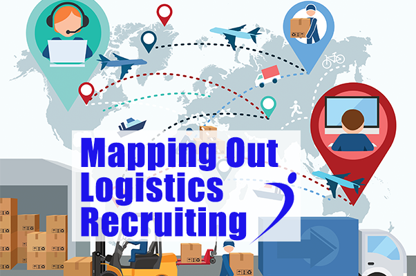 Mapping Out Logistics Recruiting