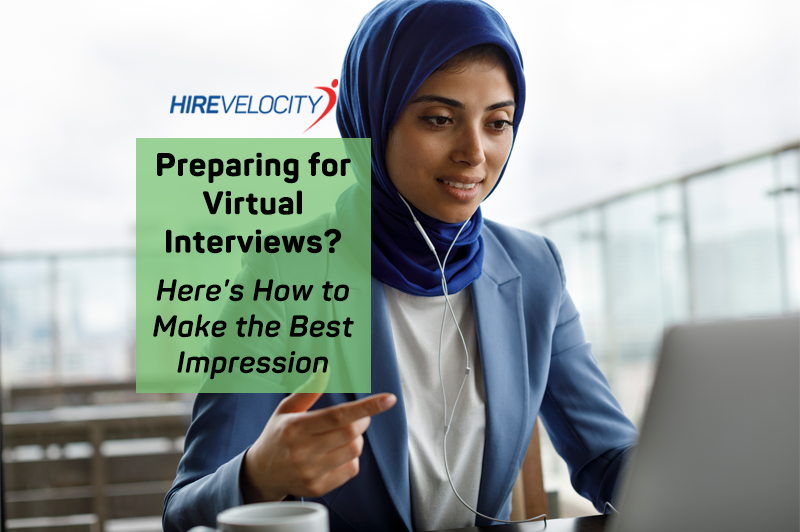 Preparing for Virtual Interviews? Here's How to Make the Best Impression