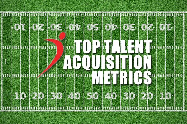 Top Talent Acquisition Metrics
