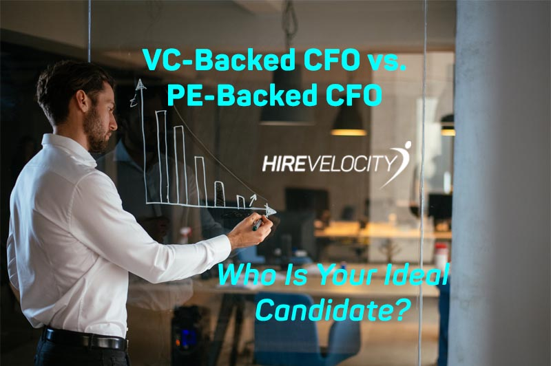 CFO Search: VC-Backed CFO vs. PE-Backed CFO – Who Is Your Ideal Candidate?