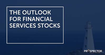The Outlook for Financial Services Stocks