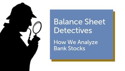 Prospector_#8_Balance Sheet Detectives_Bank_BlogPage