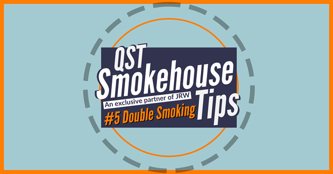 QST Smokehouse Series - Tip #5