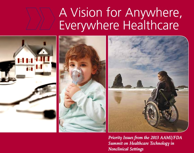 2013 AAMI/FDA Summit on Healthcare Technology in Nonclinical Settings