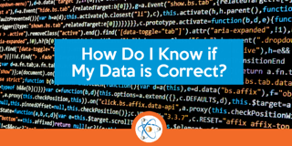 How Do I Know if My Data is Correct?