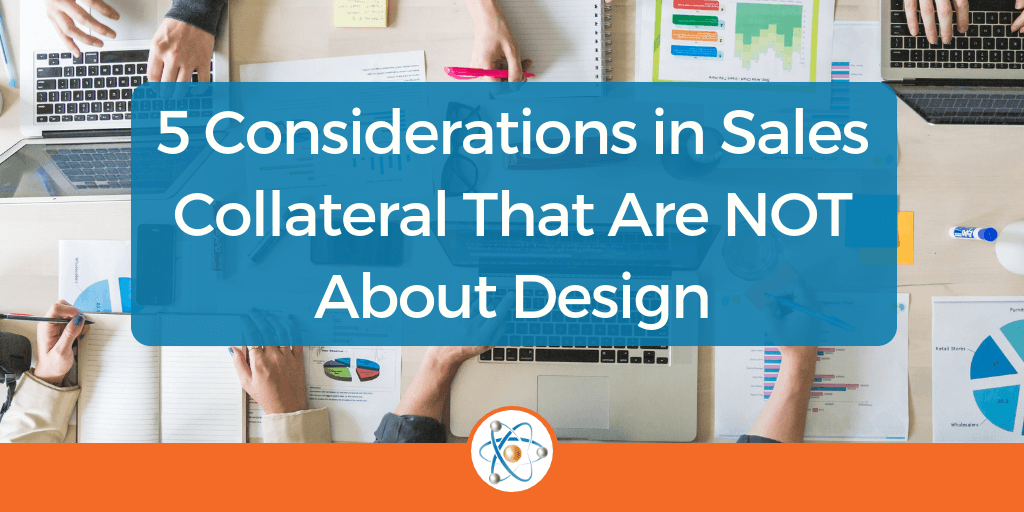 5-Considerations-in-Sales-Collateral-That-Are-NOT-About-Design-1024x512