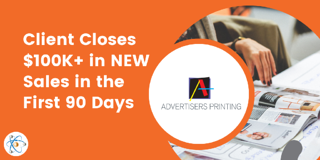 Client Closes $100K+ in NEW Sales in the First 90 Days