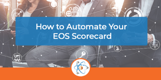 How to Automate Your EOS Scorecard