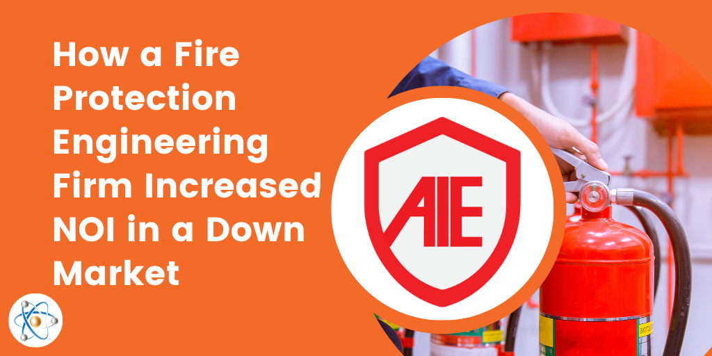 How a Fire Protection Engineering Firm Increased NOI in a Down Market