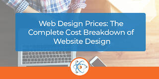 Web Design Prices: The Complete Cost Breakdown of Website Design