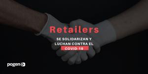 Retailers se solidarizan y luchan contra el COVID-19