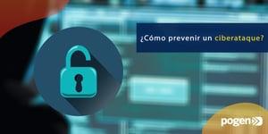 Aprende cómo prevenir ciberataques en tu negocio, según especialista