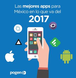 Las mejores apps para México en lo que va del 2017