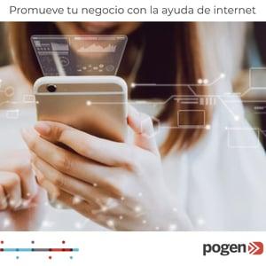 Promueve tu negocio con la ayuda de internet