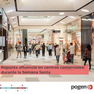 Repunta afluencia en centros comerciales durante la Semana Santa
