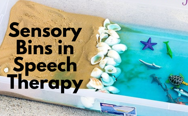 Sensory Bins in Speech Therapy