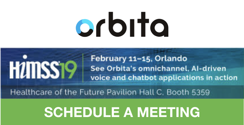 Schedule a meeting with Orbita at HIMSS 2019!
