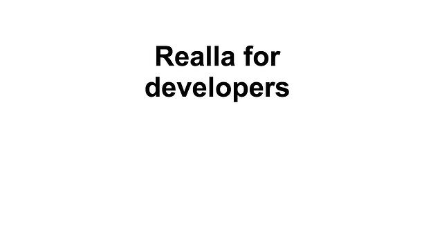 Realla for developers