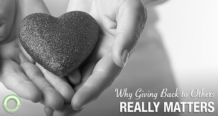 Why Giving Back to Others Really Matters - Featured Image